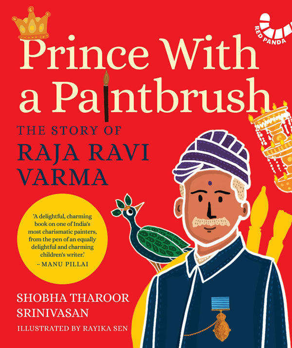 Prince with a Paintbrush - The Story of Raja Ravi Varma